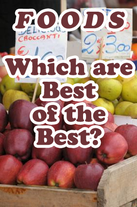 Foods: Which are the Best of the Best?