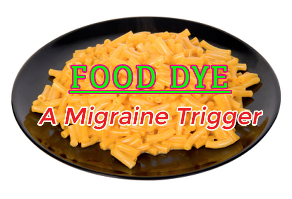Food Dye, a Migraine Trigger