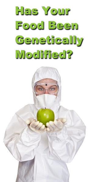 Has Your Food Been Genetically Modified?