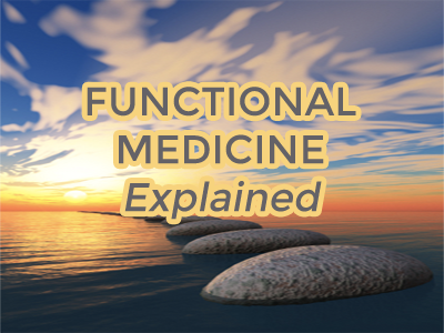 Functional Medicine Explained