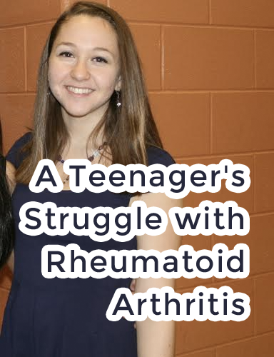 A Teenager's Struggle with Rheumatoid Arthritis