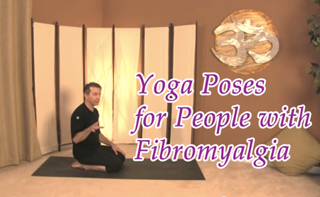 Yoga Poses for People with Fibromyalgia