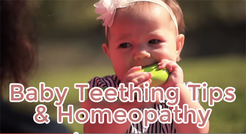Baby Teething Tips and Homeopathy