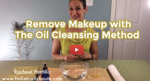 Remove Makeup with The Oil Cleansing Method