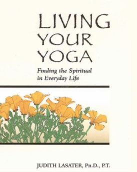 Living-Your-Yoga-Finding-the-Spiritual-in-Everyday-Life-0