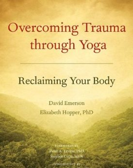 Overcoming-Trauma-through-Yoga-Reclaiming-Your-Body-0