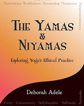 The-Yamas-Niyamas-Exploring-Yogas-Ethical-Practice-0