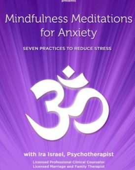 Mindfulness-Meditations-for-Anxiety-Seven-Practices-to-Reduce-Stress-0