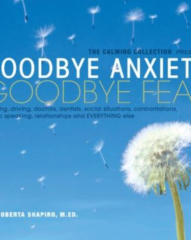 The-Calming-Collection-Goodbye-Anxiety-Goodbye-Fear-of-flying-driving-doctors-dentists-social-situations-confrontations-public-speaking-relationships-and-everything-else-Guided-Meditation-and-Hypnosis-0
